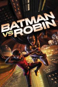 Batman vs. Robin Film Poster