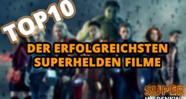 Die erfolgreichsten Superhelden Filme