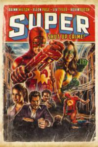 Super - Shut Up, Crime! 2011 Poster