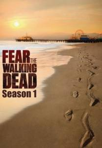 Fear The Walking Dead Staffel 1 Serie Poster