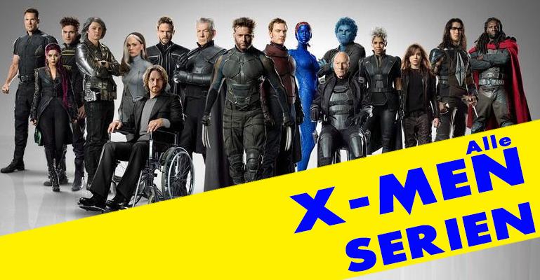 Alle X-Men Filme Reihenfolge