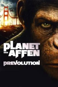 Planet der Affen - Prevolution Film Poster