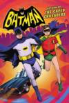 Batman: Return of the Caped Crusaders Film Poster