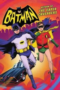 Batman: Return of the Caped Crusaders Film Poster